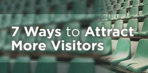 7 τρόποι για να προσελκύσετε κόσμο στο site σας